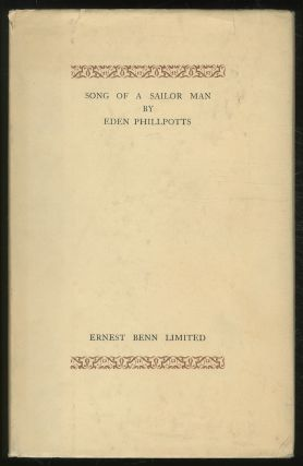 Song of a Sailor Man: Narrative Poem. Eden PHILLPOTTS