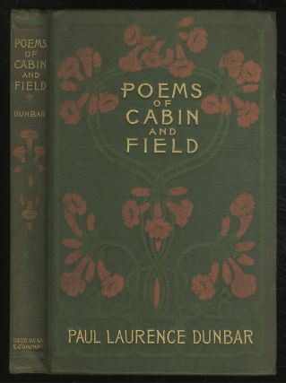 Poems of Cabin and Field. Paul Laurence DUNBAR