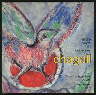 Chagall. Marc CHAGALL, Andre PIEYRE DE MANDIARGUES