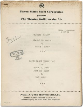 Radio script]: Morning Glory. Adapted for Radio ... Based on the Screen Play by Howard J. Green...