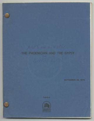 Screenplay]: The Phoencian and the Gypsy / Alex and the Gypsy. Lawrence B. MARCUS, Stanley Elkin