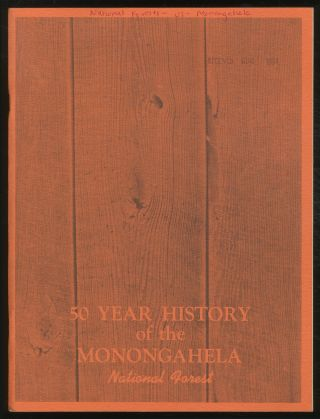 50 Year History of the Monongahela National Forest