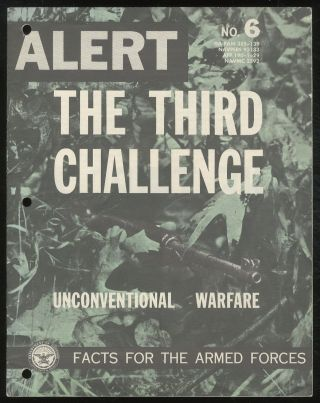 The Third Challenge: Unconventional Warfare: (Alert, No. 6)