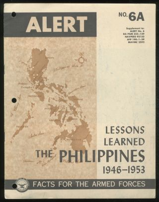 Lessons Learned: The Philippines, 1946-1953: (Alert, No. 6A)