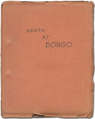 Screenplay]: Death at Dongo (The Execution of Benito Mussolini). for a. story, Silvio Amadio