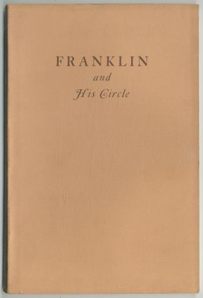 Franklin and His Circle: A Catalogue of an Exhibition