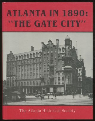 "Atlanta in 1890: ""The Gate City"""