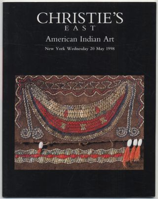 Christie's East: American Indian Art, New York, Wednesday 20 May 1998