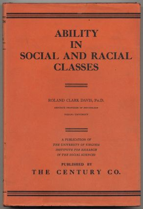 Ability in Social and Racial Classes: Some Physiological Correlates. Roland Clark DAVIS