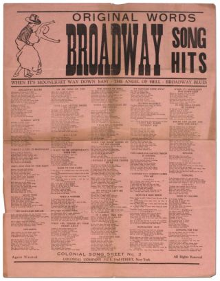Broadsheet]: Original Words Broadway Song Hits. When It's Moonlight Way Down East. The Angel of...