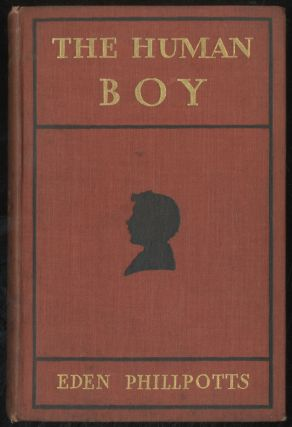 The Human Boy. Eden PHILLPOTTS