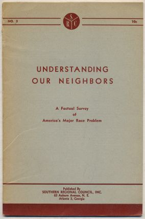 Understanding Our Neighbors: A Factual Survey of America's Major Race Problem: No. 3