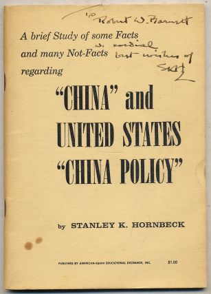 "A Brief Study of Some Facts and Many Not-Facts Regarding ""China"" and United States ""China Policy"""