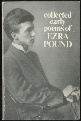 Collected Early Poems of Ezra Pound. Ezra POUND