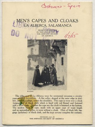 Men's Capes and Cloaks, La Alberca, Salamanca: From Photographs in the Collection of The Hispanic...