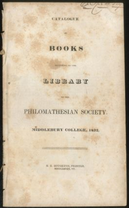 Catalogue of Books Belonging to the Library of the Philomathesian Society, Middlebury College