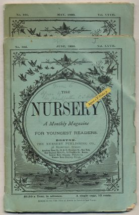 The Nursery: A Monthly Magazine for Youngest Readers: [Two Issues]: May and June, 1880, Vol....