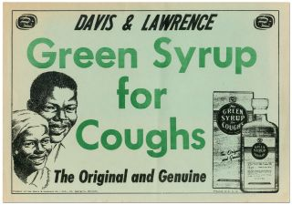 Broadside]: Davis & Lawrence Green Syrup for Cough. The Original and Genuine