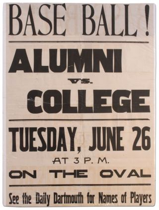 Poster]: Base Ball! Alumni vs. College. Tuesday, June 26 at 3 P.M. on the Oval. See the Daily...
