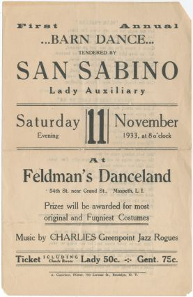 Handbill]: First Annual Barn Dance Tendered by San Sabino Lady Auxiliary at Feldman's...