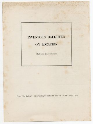 """Archive of Material related to the filming of """"Edison, the Man"""" property of Edison's daughter, Madeleine Edison Sloane"""