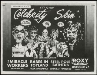 Punk Flyer]: It's Only Celebrity Skin. The Miracle Workers Celebrity Skin, Babes in Toyland,...