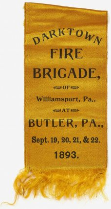 Silk Pin]: Darktown Fire Brigade, of Williamsport, Pa. at Butler, Pa., Sept. 19, 20, 21, & 22, 1893