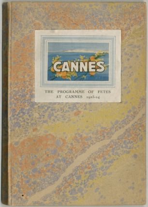 Cannes: The Program of Fetes 1923-1924