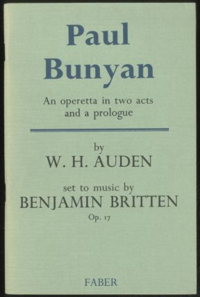Paul Bunyan: An Operetta in Two Acts and a Prologue. W. H. AUDEN