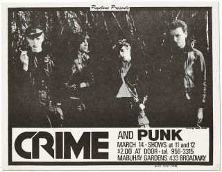 """[Punk Flyers]: Archive of Material for the First West Coast Punk Band """"Crime"""""""