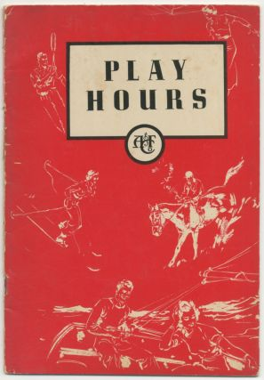 Abercrombie & Fitch Co. Trade catalog]: Play Hours (1937