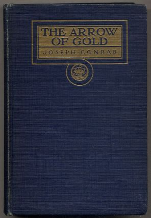 The Arrow of Gold. Joseph CONRAD