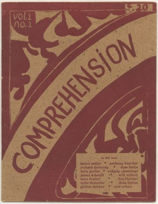 Magazine]: Comprehension Vol. 1, No. 1. Ridgely CUMMINGS, Anthony Boucher Henry Miller, etc