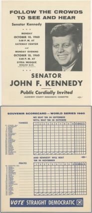 Broadside Scorecard]: Follow the Crowds to See and Hear Senator John F. Kennedy... October 10,...