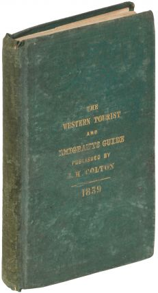 The Western Tourist and Emigrant's Guide, with a compendious Gazetteer of the States of Ohio, Michigan, Indiana, Illinois, and Missouri, and the Territories of Wisconsin, and Iowa