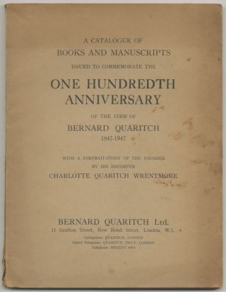 A Catalogue of Books and Manuscripts Issued to Commemorate the One Hundredth Anniversary of the...