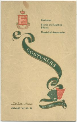 Trade catalog]: Hooker-Howe Costumers: Costumes, Scenic and Lighting Effects, Theatrical...