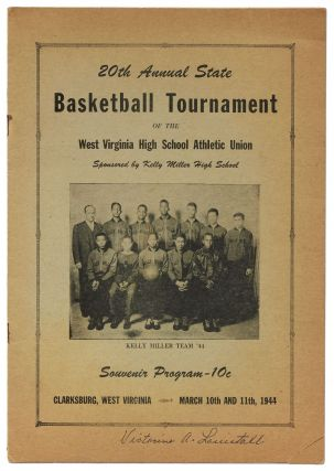 20th Annual State Basketball Tournament of the West Virginia High School Athletic Union Sponsored...