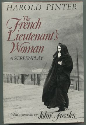 The French Lieutenant's Woman: A Screenplay. Harold PINTER