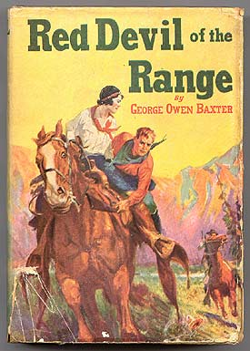 Red Devil of the Range. George Owen BAXTER, Frederick Faust aka Max Brand