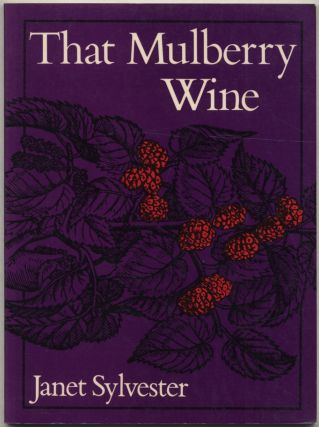 That Mulberry Wine