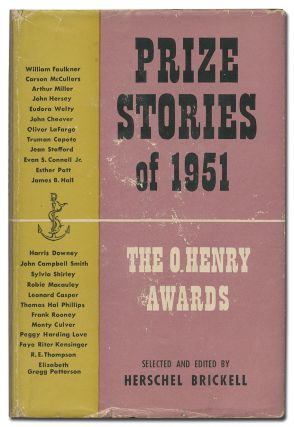 Prize Stories of 1951: The O. Henry Awards. Herschel BRICKELL, selected and