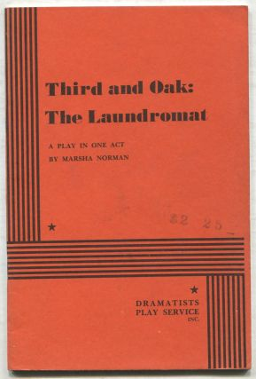 Third and Oak: The Laundromat, A Play in One Act. Marsha NORMAN