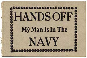 "[Broadside]: ""Hands off My Man is in the Navy"" World War II era"