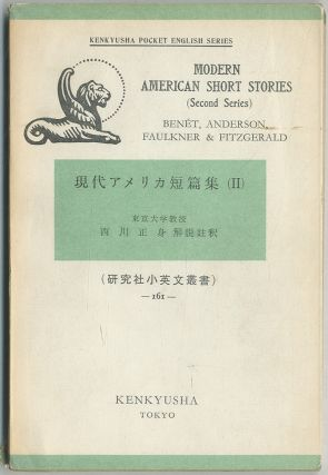 Modern American Short Stories (Second Series). William FAULKNER, Sherwood Anderson, F. Scott...
