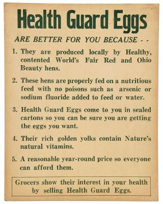 Broadside]: Health Guard Eggs are Better for You because 1. They are produced locally by Healthy,...