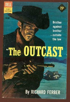 The Outcast. Richard FERBER