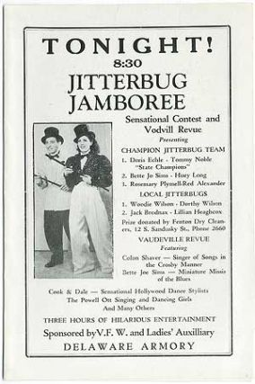 Program]: Tonight! 8:30 Jitterbug Jamboree. Sensational Contest and Vodvill Revue... Delaware Armory