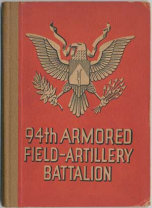History of the Ninety-Four Armored Field Artillery Battalion in the European Theatre of Operations, 29 December 1943 to 9 May 1945