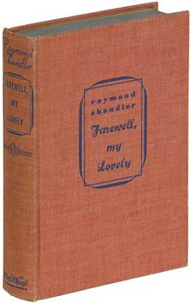 Farewell, My Lovely. Raymond CHANDLER